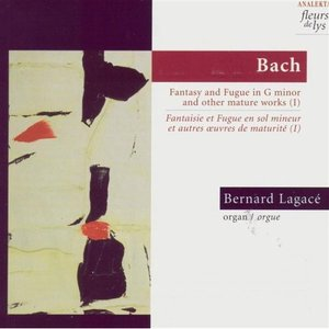 Image for 'Fantasy & Fugue In G Minor BWV 542 And Other Mature Works. Vol.1 (Bach)'