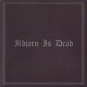 Imagen de 'Ildjarn Is Dead'