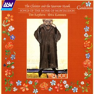 Image for 'The Cloister and the Sparrow Hawk: Songs of the Monk of Montaudon'