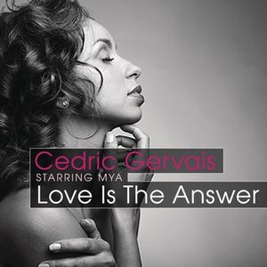 Image for 'Love Is The Answer (Starring Mya)'