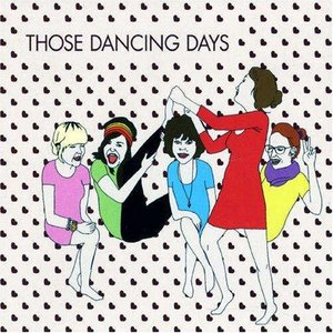Image for 'Those Dancing Days EP'