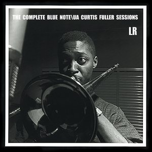 Image for 'The Complete Blue Note/UA Curtis Fuller Sessions'