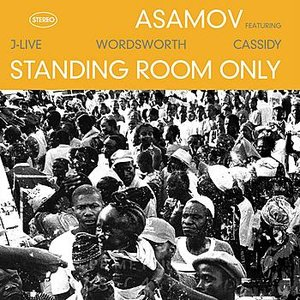 Image for 'Standing Room Only (Featuring J-Live, Wordsworth & Cassidy)'