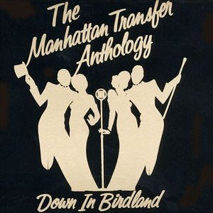 Image for 'The Anthology: Down in Birdland'