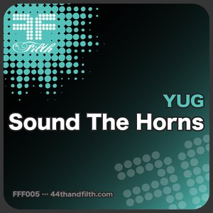 Image for 'Sound The Horns (44th & Filth)'