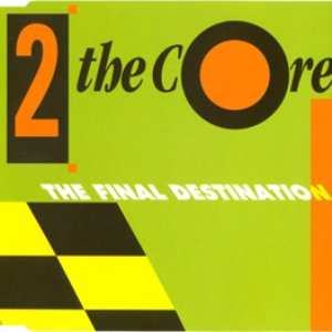 Image for '2 the Core'