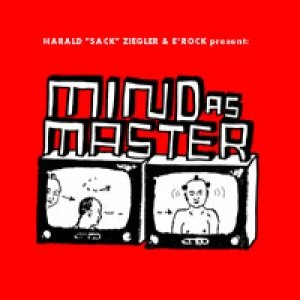 Image for 'The Mind Is The Master Of The Body'