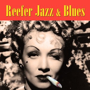 Image for 'Reefer Jazz & Blues'