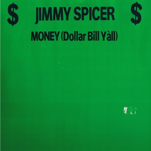 Image for 'Money (Dollar Bill Y'All)'