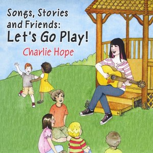 Image for 'Songs, Stories and Friends: Let's Go Play!'