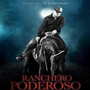 Image for 'Ranchero Poderoso'