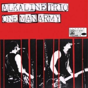 Bild für 'Alkaline Trio One Man Army BYO'