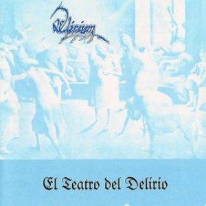 Image for 'El Teatro del Delirio'