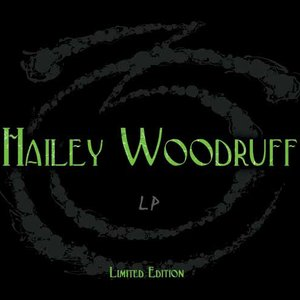 Image for 'Hailey Woodruff LP 2012'