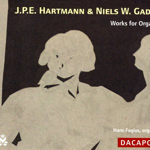 Image for 'Hartmann, J.P.E. / Gade: Works for Organ'