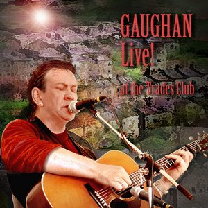 Image for 'Gaughan Live! At the Trades Club'
