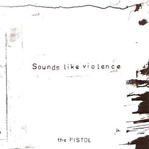 Image for 'The Pistol'