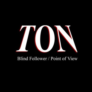 Image for 'Blind Follower / Point of View'