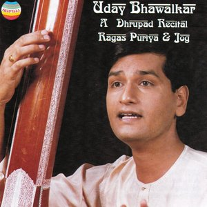 Image for 'A Dhrupad Recital : Ragas Puriya and Jog'
