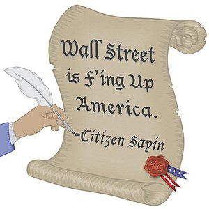 Image for 'Wall Street Is F'ing Up America'