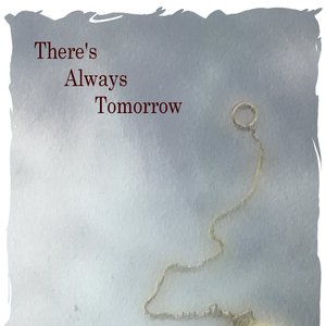 Image for 'There's Always Tomorrow'