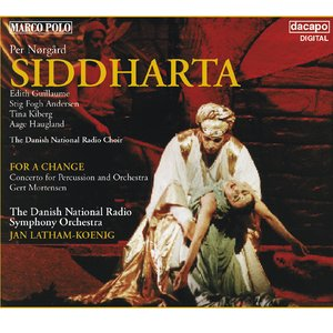 Image for 'NORGARD: Siddharta / Percussion Concerto, 'For a Change''
