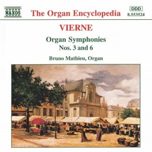 Immagine per 'VIERNE: Organ Symphonies Nos. 3 and 6'