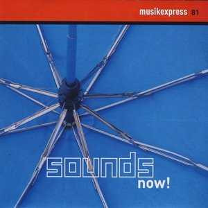 Image for 'Musikexpress 81: Sounds Now!'