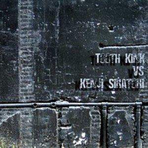 Image for 'Tooth Kink vs Kenji Siratori'