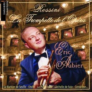 Image for 'Rossini : La Trompette de l'Opéra'