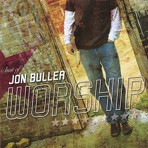 Image for 'Best of Jon Buller - Worship'