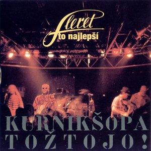 Image for 'To najlepší - Kurnikšopatožtojo'