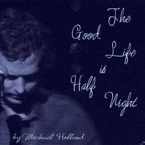 Imagem de 'The Good Life Is Half Night'