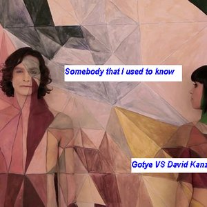 Image for 'Somebody That I Used to Know (Kanzakified)'