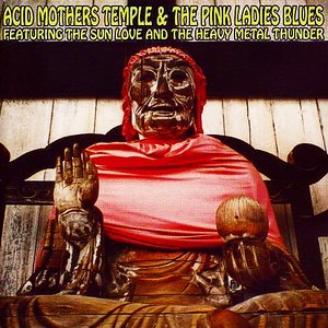 Image for 'Acid Mothers Temple & The Pink Ladies Blues'