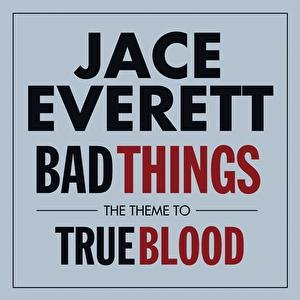 Image for 'Bad Things (The official theme from 'True Blood')'