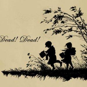 Bild för 'Dead! Dead! Dead!'
