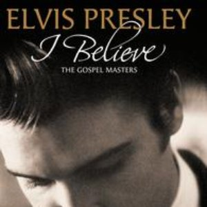 Image for 'I Believe - The Gospel Masters'