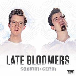 Bild für 'Late Bloomers [Clean]'
