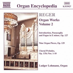 Image for 'REGER: Introduction, Passacaglia and Fugue in E Minor / 9 Organ Pieces, Op. 129'