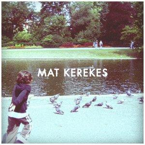 Imagem de 'Mat Kerekes'