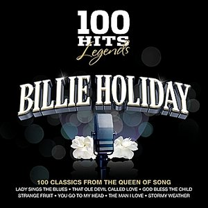 Image for '100 Hits Legends - Billie Holiday'