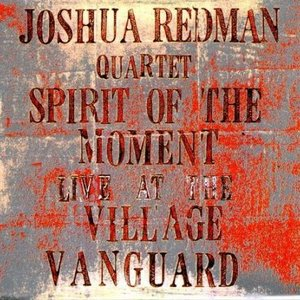 Image for 'Spirit of the Moment: Live at the Village Vanguard (disc 1)'