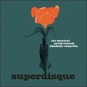 Image for 'Superdisque'