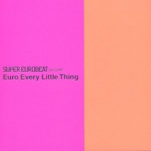 Image pour 'SUPER EUROBEAT presents Euro Every Little Thing'