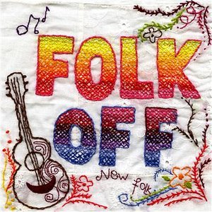 Image for 'Folk Off (disc 2: North America)'