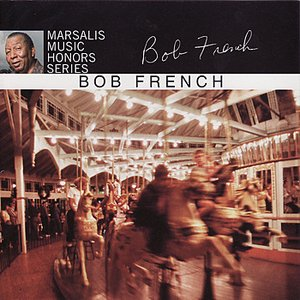 Imagen de 'Marsalis Music Honors Bob French'