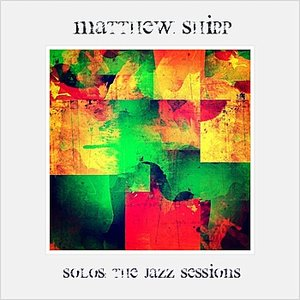 Image for 'Matthew Shipp : Solos (The Jazz Sessions)'