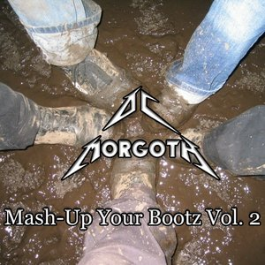Image for 'Mash-Up Your Bootz Vol. 2'