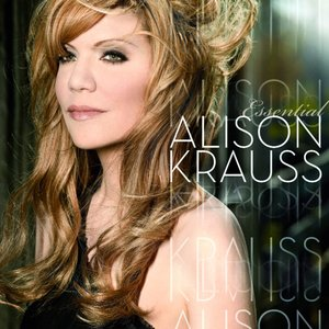 Image for 'The Essential Alison Krauss'